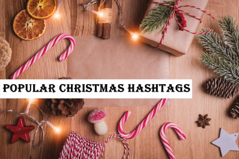 BEST HASHTAGS TO USE FOR CHRISTMAS HOLIDAYS